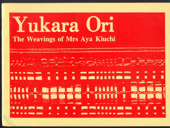 Yukura Ori: The Weavings of Mrs Aya Kiuchi