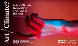 Arts + Climate Innovation Roadshow