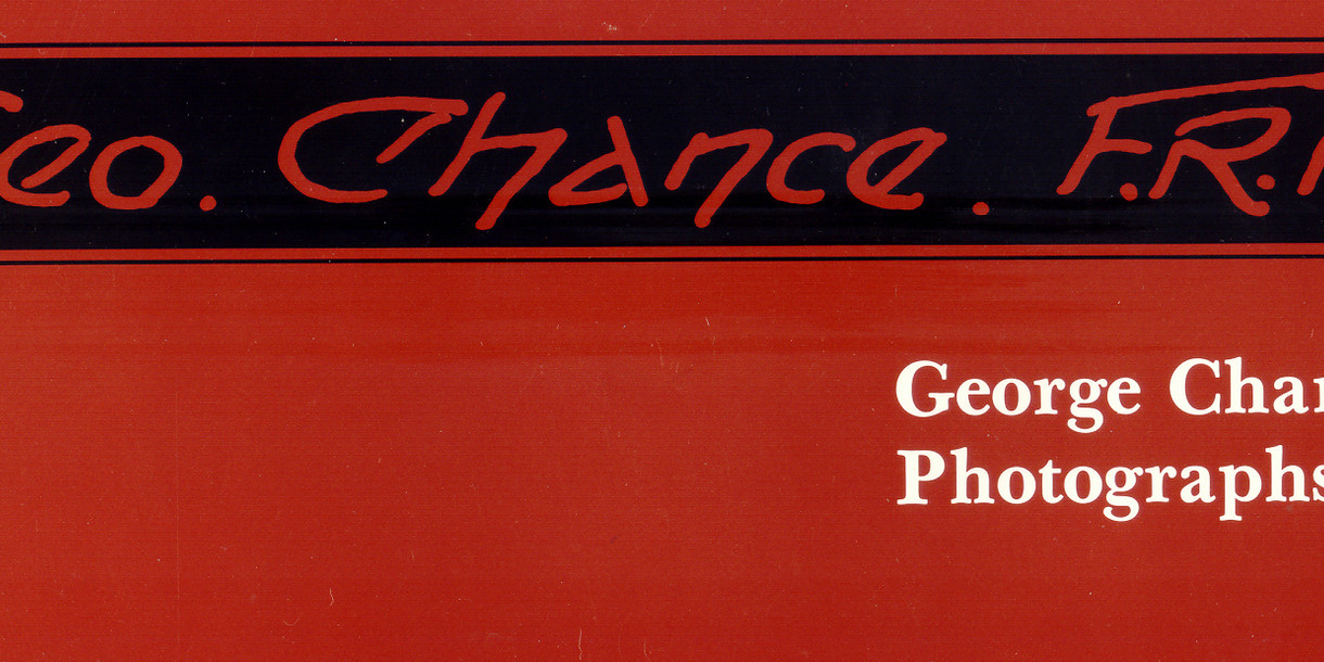 George Chance: Photographs