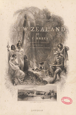 Samuel Brees, Pictorial Illustrations of New Zealand, London, 1848, Christchurch City Libraries Ngā Kete Wānanga-o-Ōtautahi