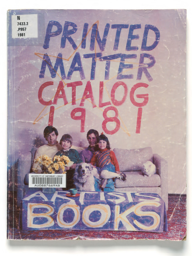 Printed Matter Inc.: Books by Artists, New York: Printed Matter, 1981