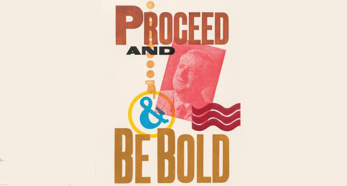 Proceed and be Bold: Pear Tree Press