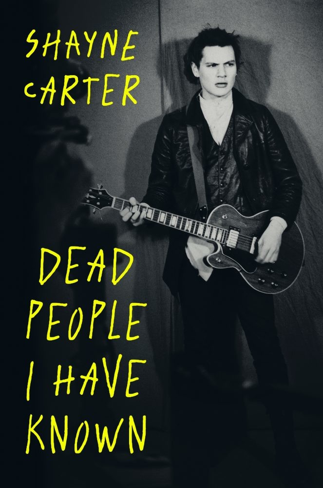 Shayne Carter: Dead People I Have Known