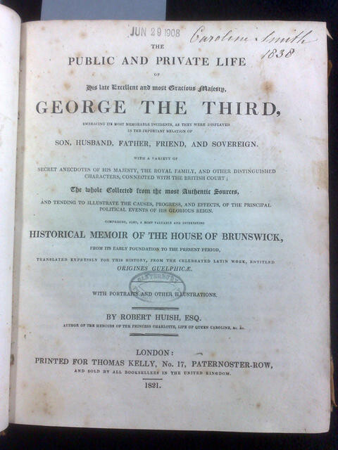 Title page of 'Memoirs of George the Third' by Robert Huish. Photograph of a copy held at the University of Canterbury.