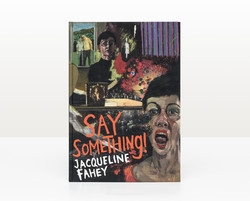Say Something! Jacqueline Fahey