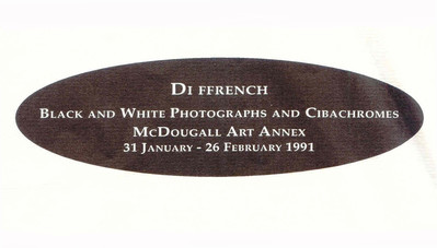 Di ffrench: Black and White Photographs and Cibachromes
