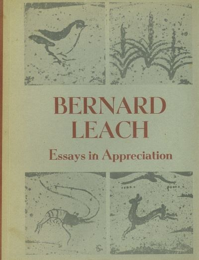 Bernard Leach: essays in appreciation