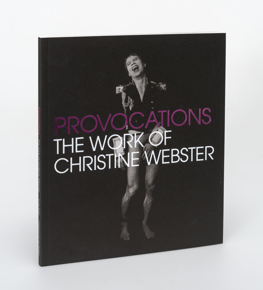 Provocations: The Work of Christine Webster