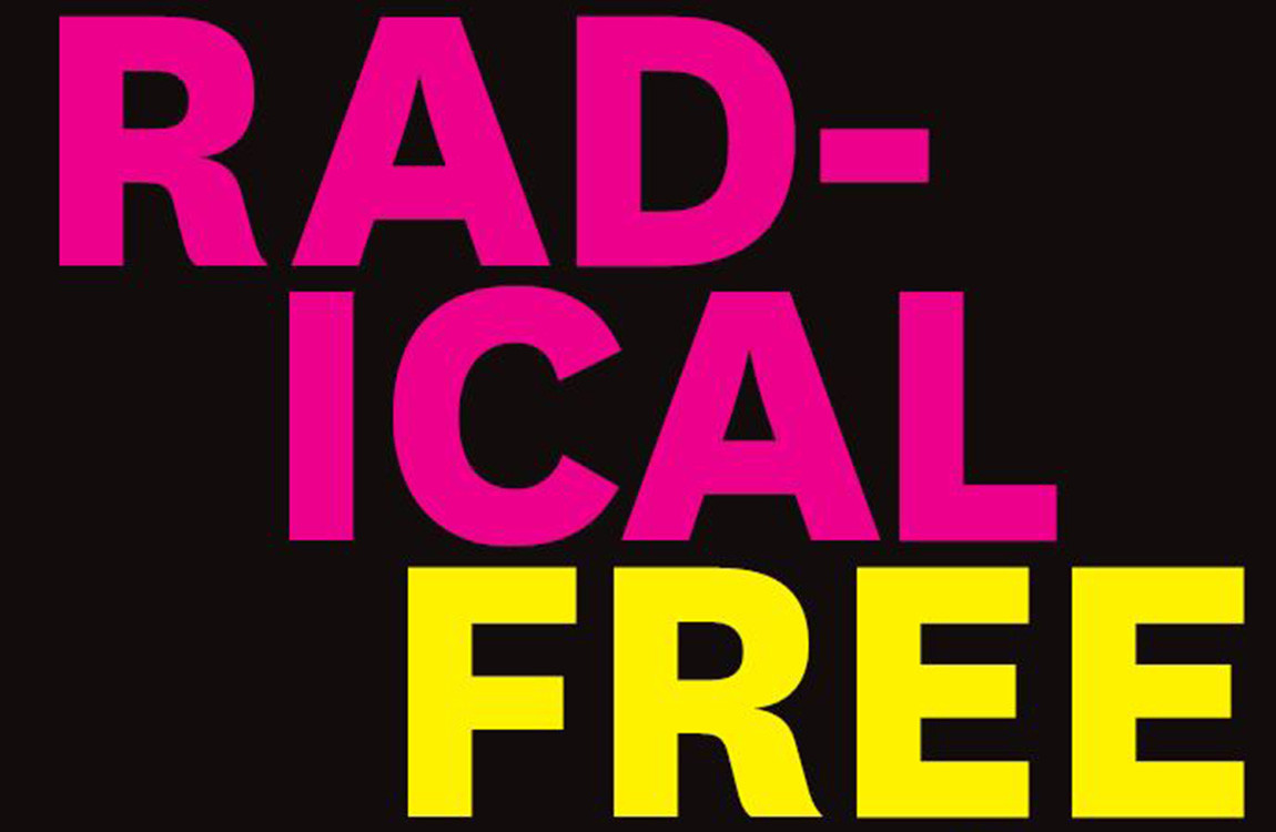 Radical freedoms