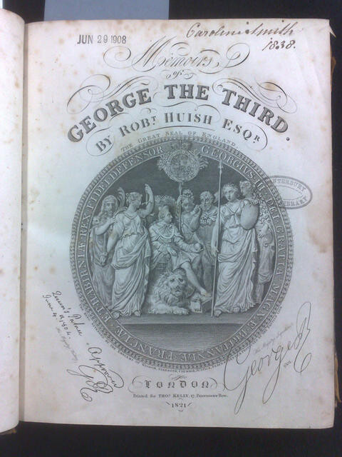 Frontispiece of 'Memoirs of George the Third' by Robert Huish. Photograph of a copy held at the University of Canterbury.