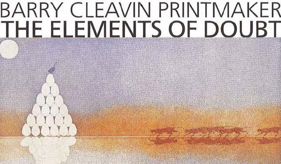 Barry Cleavin - the elements of doubt