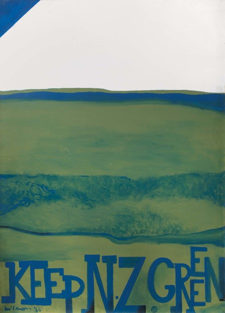 Colin McCahon Keep New Zealand green 1966. Synthetic polymer paint on canvas. Private collection. Reproduced courtesy of the Colin McCahon Research and Publication Trust