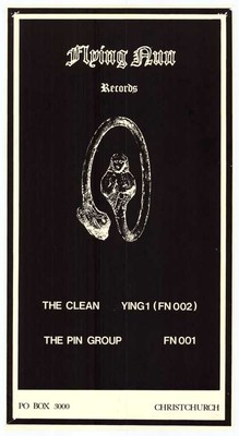 Flying Nun Records: The Clean, Ying1 (FN002), The Pin Group. FN 001, Collection: Christchurch City Libraries