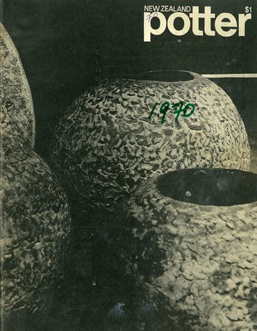 New Zealand Potter volume 12 number 1, Autumn 1970