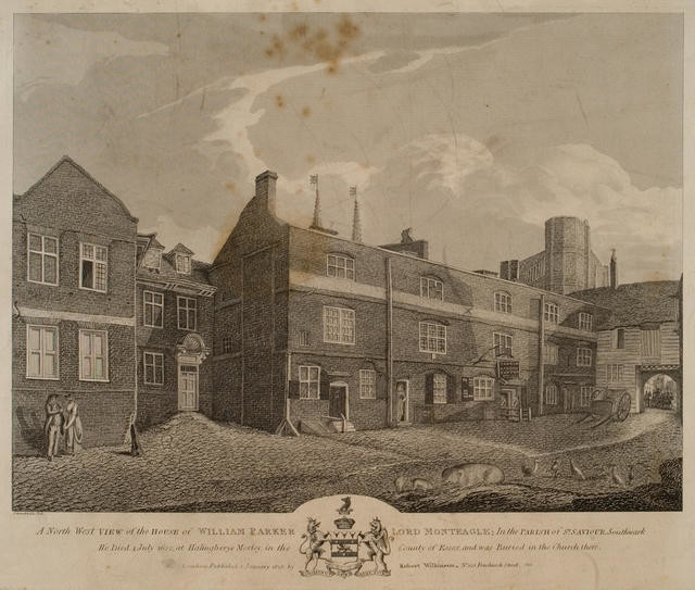 A Northwest View of the House of William Parker Lord Monteagle; in the Parish of St.Saviour, Southwark.
